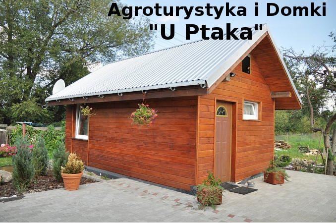 """Agroturystyka i Domki """"U Ptaka"""""""
